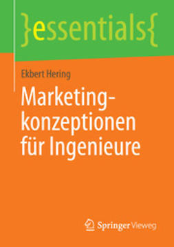 Hering, Ekbert - Marketingkonzeptionen für Ingenieure, ebook