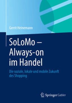 Heinemann, Gerrit - SoLoMo - Always-on im Handel, ebook