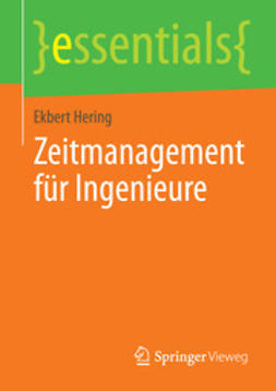 Hering, Ekbert - Zeitmanagement für Ingenieure, ebook
