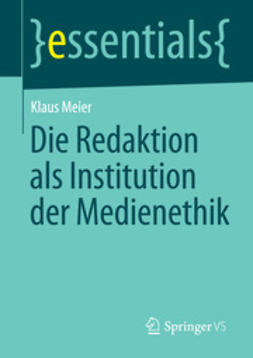 Meier, Klaus - Die Redaktion als Institution der Medienethik, ebook