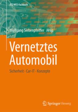 Siebenpfeiffer, Wolfgang - Vernetztes Automobil, ebook