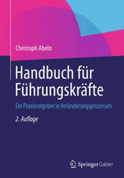 Abeln, Christoph - Handbuch für Führungskräfte, e-bok