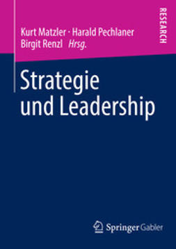 Matzler, Kurt - Strategie und Leadership, ebook