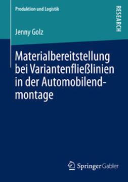 Golz, Jenny - Materialbereitstellung bei Variantenfließlinien in der Automobilendmontage, ebook