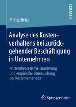 Beltz, Philipp - Analyse des Kostenverhaltens bei zurückgehender Beschäftigung in Unternehmen, ebook