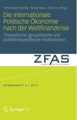 Bieling, Hans-Jürgen - Die Internationale Politische Ökonomie nach der Weltfinanzkrise, ebook