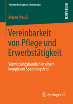 Preuß, Maren - Vereinbarkeit von Pflege und Erwerbstätigkeit, ebook