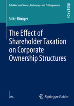 Rünger, Silke - The Effect of Shareholder Taxation on Corporate Ownership Structures, ebook