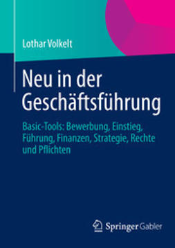 Volkelt, Lothar - Neu in der Geschäftsführung, ebook