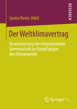 Bentz-Hölzl, Janine - Der Weltklimavertrag, ebook