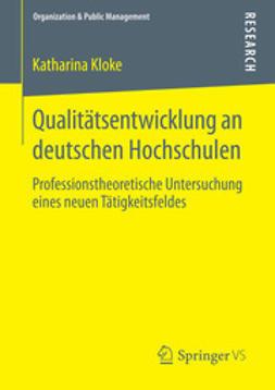 Kloke, Katharina - Qualitätsentwicklung an deutschen Hochschulen, ebook