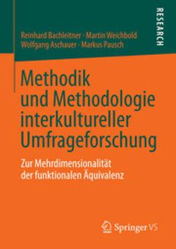 Bachleitner, Reinhard - Methodik und Methodologie interkultureller Umfrageforschung, ebook