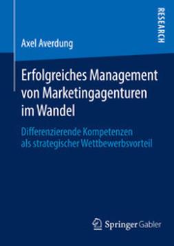 Averdung, Axel - Erfolgreiches Management von Marketingagenturen im Wandel, ebook