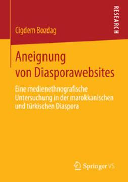 Bozdag, Cigdem - Aneignung von Diasporawebsites, ebook