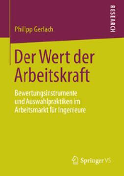Gerlach, Philipp - Der Wert der Arbeitskraft, ebook