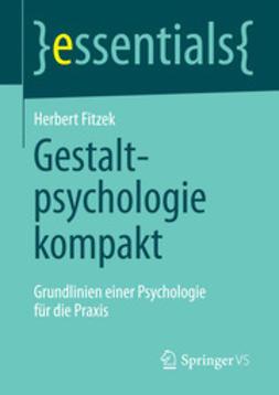 Fitzek, Herbert - Gestaltpsychologie kompakt, ebook