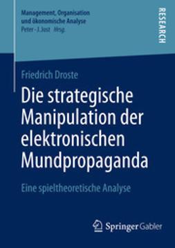Droste, Friedrich - Die strategische Manipulation der elektronischen Mundpropaganda, ebook