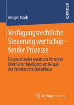 Jacob, Ansger - Verfügungsrechtliche Steuerung wertschöpfender Prozesse, ebook