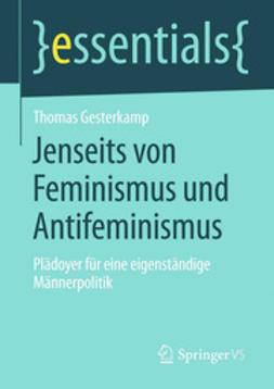 Gesterkamp, Thomas - Jenseits von Feminismus und Antifeminismus, ebook