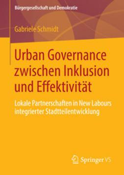 Schmidt, Gabriele - Urban Governance zwischen Inklusion und Effektivität, ebook