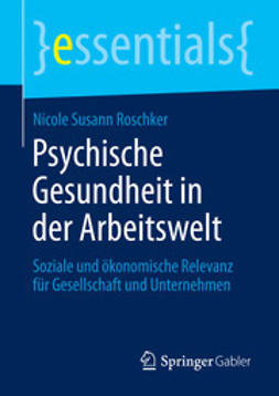Roschker, Nicole Susann - Psychische Gesundheit in der Arbeitswelt, e-bok