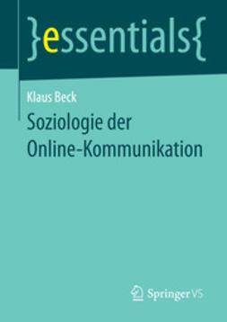 Beck, Klaus - Soziologie der Online-Kommunikation, ebook