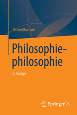 Raatzsch, Richard - Philosophiephilosophie, ebook
