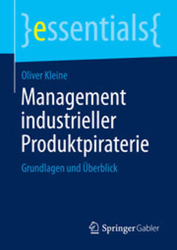Kleine, Oliver - Management industrieller Produktpiraterie, ebook