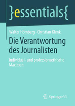 Hömberg, Walter - Die Verantwortung des Journalisten, ebook