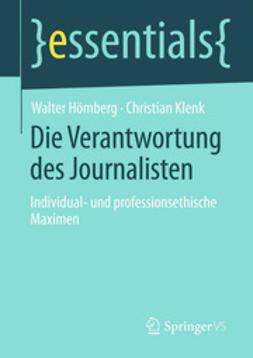 Hömberg, Walter - Die Verantwortung des Journalisten, e-kirja