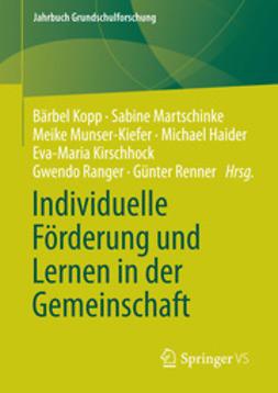 Kopp, Bärbel - Individuelle Förderung und Lernen in der Gemeinschaft, ebook