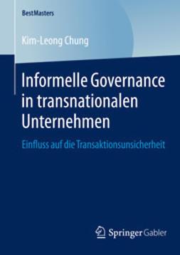 Chung, Kim-Leong - Informelle Governance in transnationalen Unternehmen, ebook