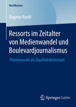 Rankl, Dagmar - Ressorts im Zeitalter von Medienwandel und Boulevardjournalismus, ebook
