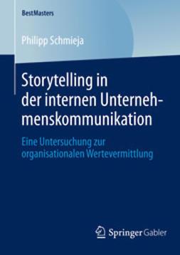 Schmieja, Philipp - Storytelling in der internen Unternehmenskommunikation, ebook