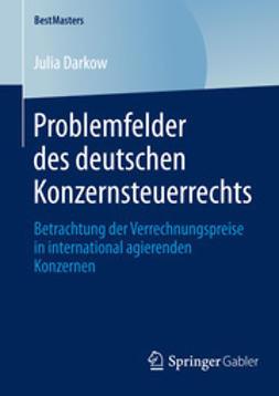 Darkow, Julia - Problemfelder des deutschen Konzernsteuerrechts, ebook