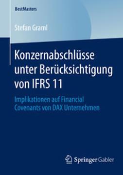 Graml, Stefan - Konzernabschlüsse unter Berücksichtigung von IFRS 11, ebook