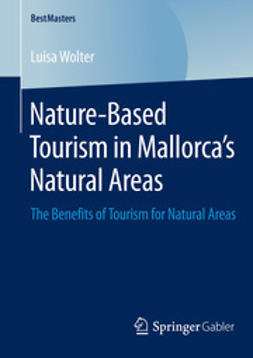 Wolter, Luisa - Nature-Based Tourism in Mallorca's Natural Areas, e-bok