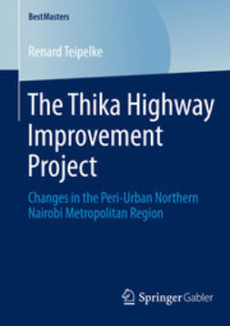 Teipelke, Renard - The Thika Highway Improvement Project, ebook