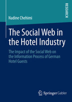 Chehimi, Nadine - The Social Web in the Hotel Industry, ebook
