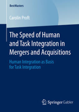 Proft, Carolin - The Speed of Human and Task Integration in Mergers and Acquisitions, ebook