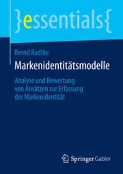 Radtke, Bernd - Markenidentitätsmodelle, e-bok