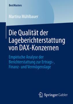Mühlbauer, Martina - Die Qualität der Lageberichterstattung von DAX-Konzernen, ebook