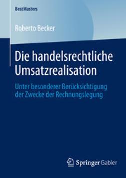 Becker, Roberto - Die handelsrechtliche Umsatzrealisation, ebook
