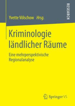Völschow, Yvette - Kriminologie ländlicher Räume, ebook