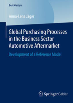 Jäger, Anna-Lena - Global Purchasing Processes in the Business Sector Automotive Aftermarket, ebook