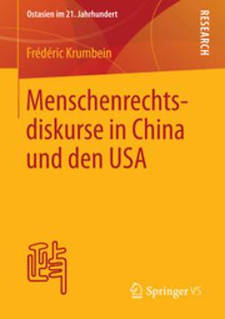 Krumbein, Frédéric - Menschenrechtsdiskurse in China und den USA, ebook