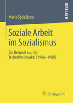Špiláčková, Marie - Soziale Arbeit im Sozialismus, ebook