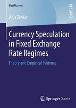 Zenker, Anja - Currency Speculation in Fixed Exchange Rate Regimes, ebook