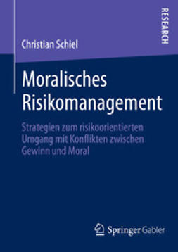Schiel, Christian - Moralisches Risikomanagement, ebook