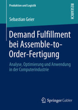 Geier, Sebastian - Demand Fulfillment bei Assemble-to-Order-Fertigung, e-kirja